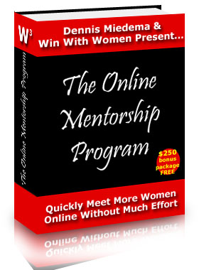 Quickly meet more women online without much effort with my Online Mentorship ...